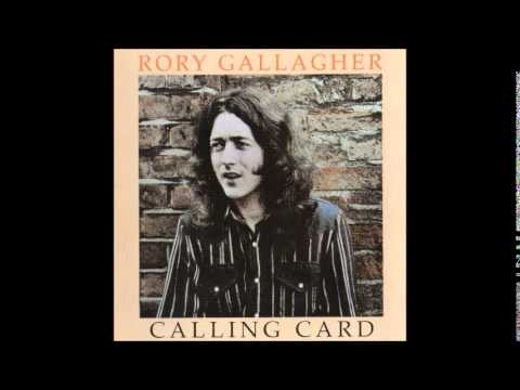 Rory Gallagher - Calling Card (1976) (Full Album)