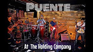 Puente (live recording) @ The Holding Company June 7 2017 Ocean Beach