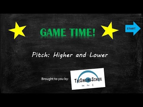 Pitch – Higher and Lower