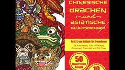 ANTI-STRESS Malbuch für Erwachsene: Chinesische Drachen und Asiatische Glücksbringer
