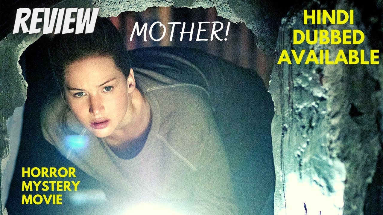 Download Mother 2017 - Review   Mother 2017 Hindi Dubbed Horror Mystery Movie