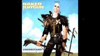 Watch Naked Raygun Too Much Of You video