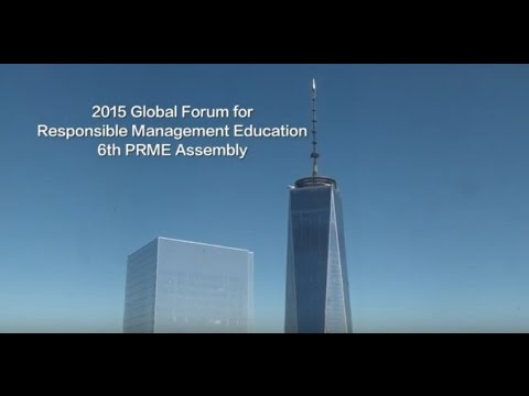 2015 Global Forum for Responsible Management Education - 6th PRME Assembly