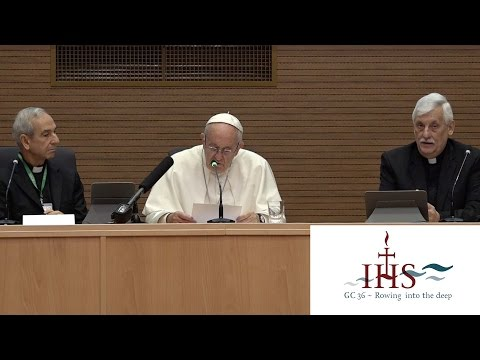 Pope Francis speaks to the Jesuits - Jesuit Congregation 36