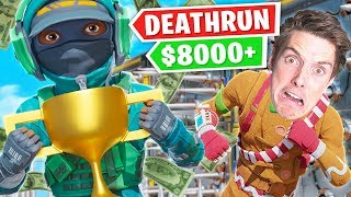 So I won $8,000 playing deathrun...