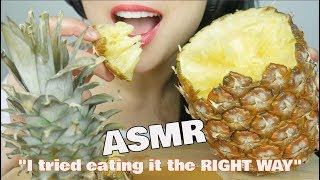 """ASMR """"I tried"""" EATING PINEAPPLE the right way *HACK (EATING SOUNDS)   SAS-ASMR"""