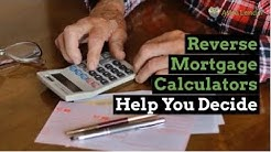 Reverse Mortgage Calculators Help You Decide | Ask a Lender