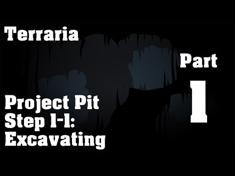 Terraria | Project Pit: Step 1 - Excavating | Part 1