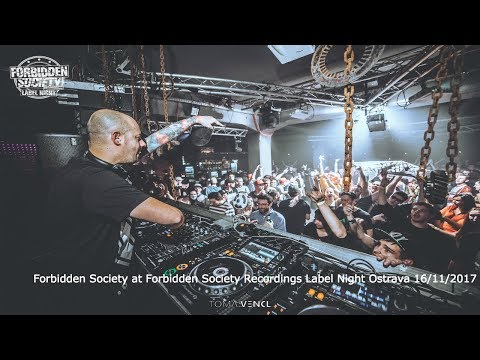 Forbidden Society @ FSRECS Label Night / Ostrava - Fabric / 16/11/17
