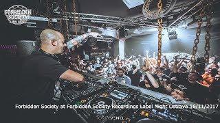 Forbidden Society @ FSRECS Label Night / Ostrava - Fabric / 16/11/17