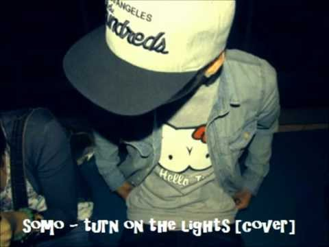 Somo - Turn On The Lights [cover]