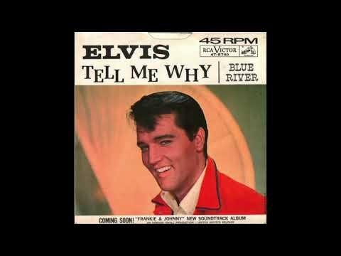 Elvis Presley - Tell me why