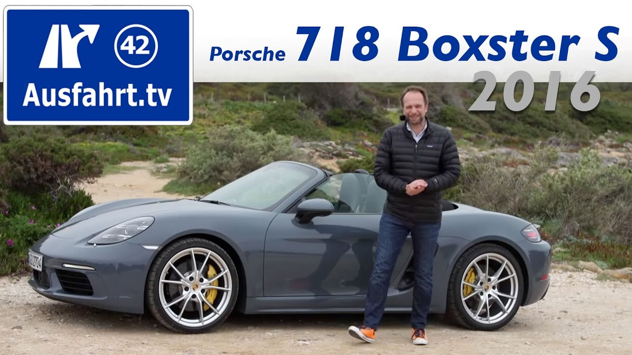 2016 Porsche 718 Boxster S (982) Fahrbericht der Probefahrt, Test, Review