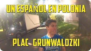 UN ESPAÑOL EN POLONIA - PLAC GRUNWALDZKI (GLIWICE)