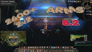 ARMS Warrior ARENA 2600+ BfA 8.2 / R1 2v2 High Rated PVP 8.2