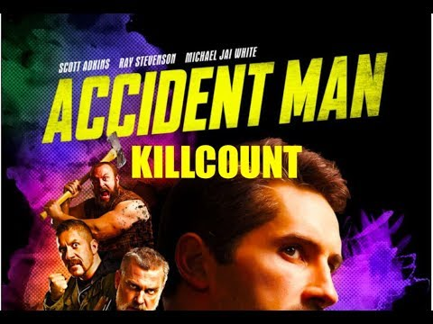 Accident Man (2018) Scott Adkins killcount
