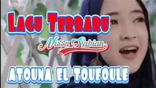 Nissa Sabyan Atouna El Toufoule Lagu Terbaru.mp3