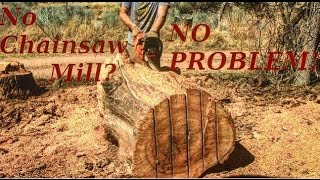 How To Chainsaw Mill Without A Chainsaw Mill