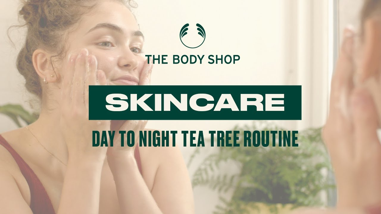 Tea Tree range for oily and blemished skin – The Body Shop
