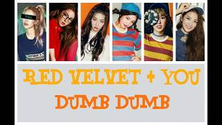 Red Velvet + You (6 members) - Dumb Dumb