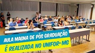 AULA MAGNA DE NOVAS TURMAS DA PÓS-GRADUAÇÃO É REALIZADA NO UNIFOR-MG