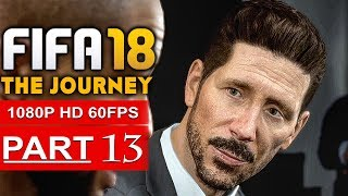Video FIFA 18 THE JOURNEY Gameplay Walkthrough Part 13 [1080p HD 60FPS] - No Commentary (FULL GAME) download MP3, 3GP, MP4, WEBM, AVI, FLV Desember 2017