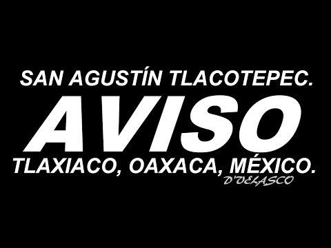 PELIGRO EN SAN AGUSTÍN TLACOTEPEC, TLAXIACO, OAXACA, MÉXICO.