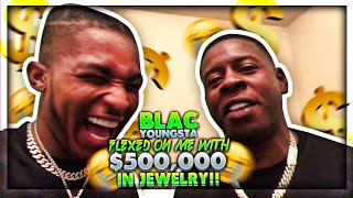 Blac Youngsta FLEXED on me with $500,000 in JEWELRY!! 😭