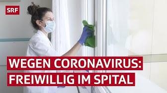 Solidarität in Zeiten des Coronavirus: Freiwillige packen in Schweizer Spitälern mit an   SRF News