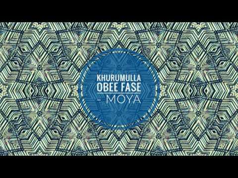 Khurumulla Obee Fase - Moya (Deep Tech Mix)