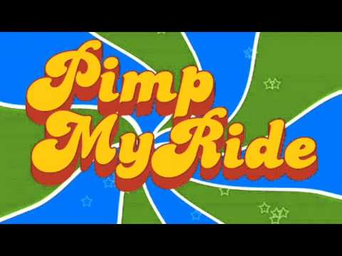 Pimp My Ride Theme Song (extended mix)