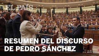 DEBATE de INVESTIDURA: El discurso de PEDRO SÁNCHEZ en 10 minutos