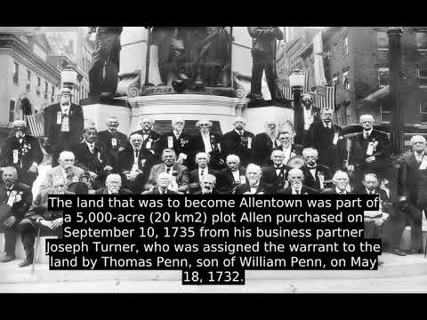 Allentown, Pennsylvania (USA) - Interesting Facts