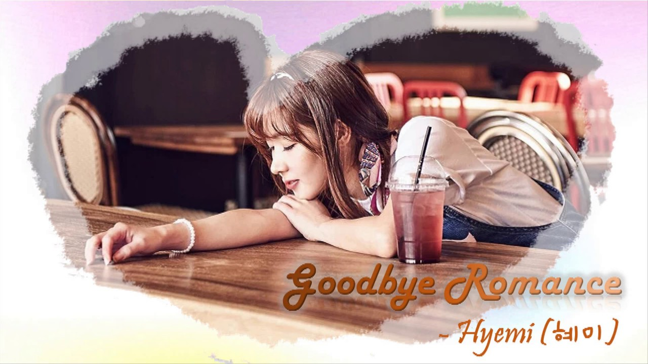 [STARTEAM][VIETSUB | ENGSUB] Goodbye Romance (잘가요 로맨스) - Hyemi (혜미) cover