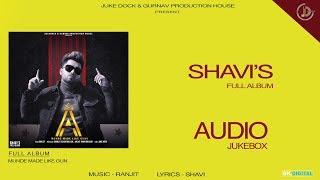 Munde Made Like Gun : Shavi   Full Album   Juke Dock   Latest Punjabi Songs 2019  