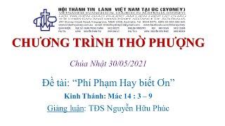 HTTL KINGSGROVE (Úc Châu) - Chương trình thờ phượng Chúa - 30/05/2021