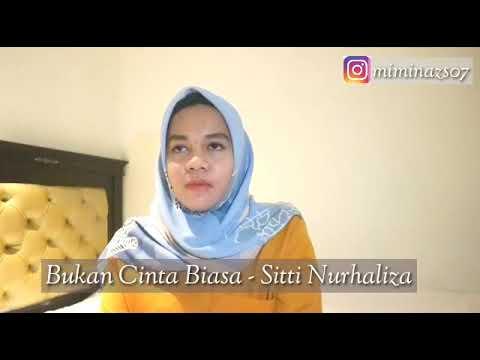 Sitti Nur Haliza - Bukan Cinta Biasa | Mimin Azis [Live Cover]