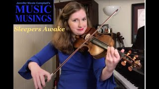 Music Musings Ep. 8: Bach's Sleepers Awake (The Anatomy of a Melody)