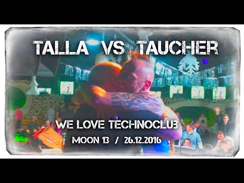 Taucher vs. Talla 2XLC, Live at Club 'Moon13' - Frankfurt, 26 December 2016