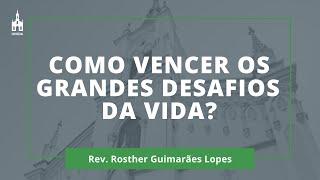 Rev. Rosther Guimarães Lopes - Culto Noturno - 14/06/2020