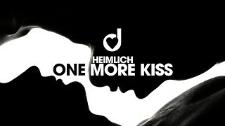 Heimlich – One More Kiss
