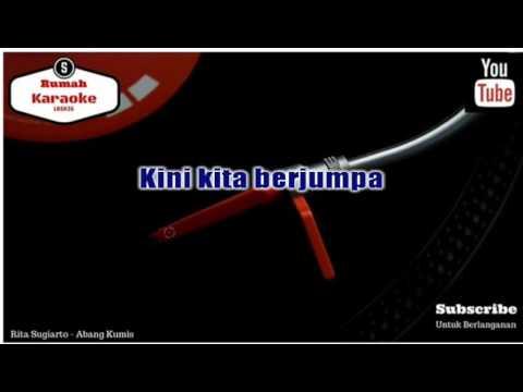Karaoke Rita Sugiarto - Abang Kumis