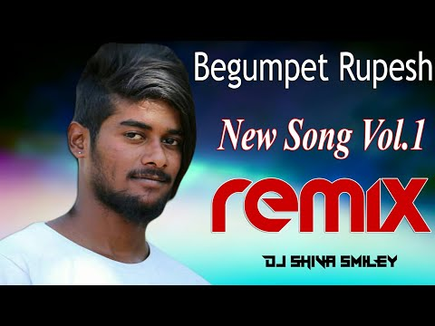 Begumpet Rupesh New Song Dj Shiva Smiley Remix