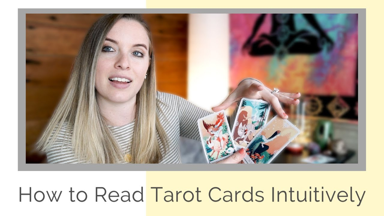 Tips for Reading Tarot & Oracle Cards Intuitively