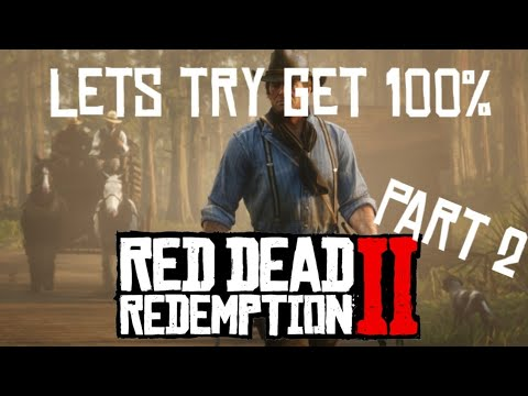 Lets get 100% on Red Dead Redemption 2 - part 2 thumbnail