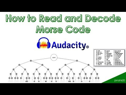 How to Read and Decode Morse Code using Audacity for those Battlefield Easter Eggs