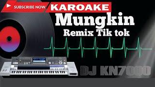 Download Karaoke Mungkin tik tok / karaoke keyboard kn7000 tik tok