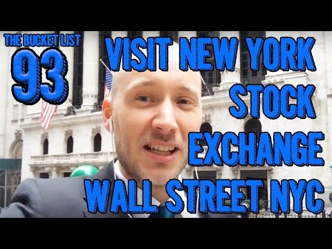 Bucket List #93 - Visit New York Stock Exchange, Wall Street NYC