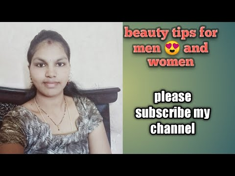 Beauty Tips For Men And Women
