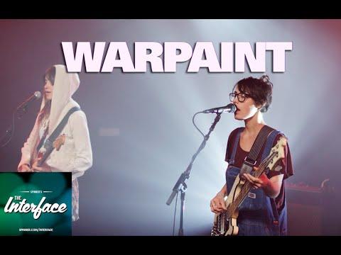 The Interface: Warpaint